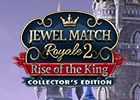 Jewel Match Royale 2 - Rise of the King Collector´s Edition
