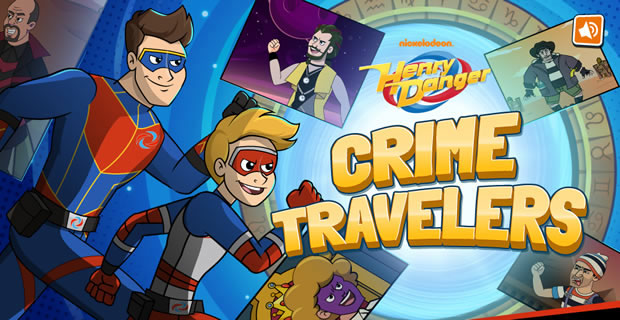 Crime Travelers - Henry Danger